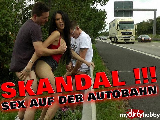 SKANDAL ! SEX AUF DER ÖFFENTLICHEN AUTOBAHN